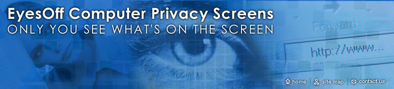 EyesOff Computer Privacy Screens - Only  You See What's on the Screen